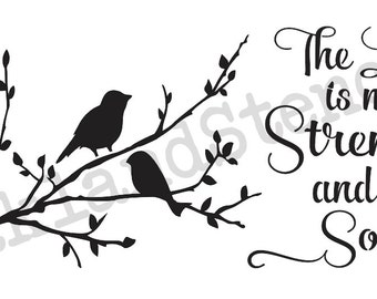 """Inspirational STENCIL**The Lord is my Strength and my Song**w/birds & branch 12""""x24"""" for Painting Signs,Fabric,Canvas,Airbrush, Crafts,Walls"""
