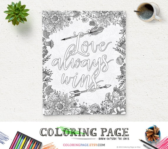 coloring page printable art quote love always wins instant download digital art zen printable adult coloring pages anti stress art therapy - Love Poem Coloring Pages For Adults