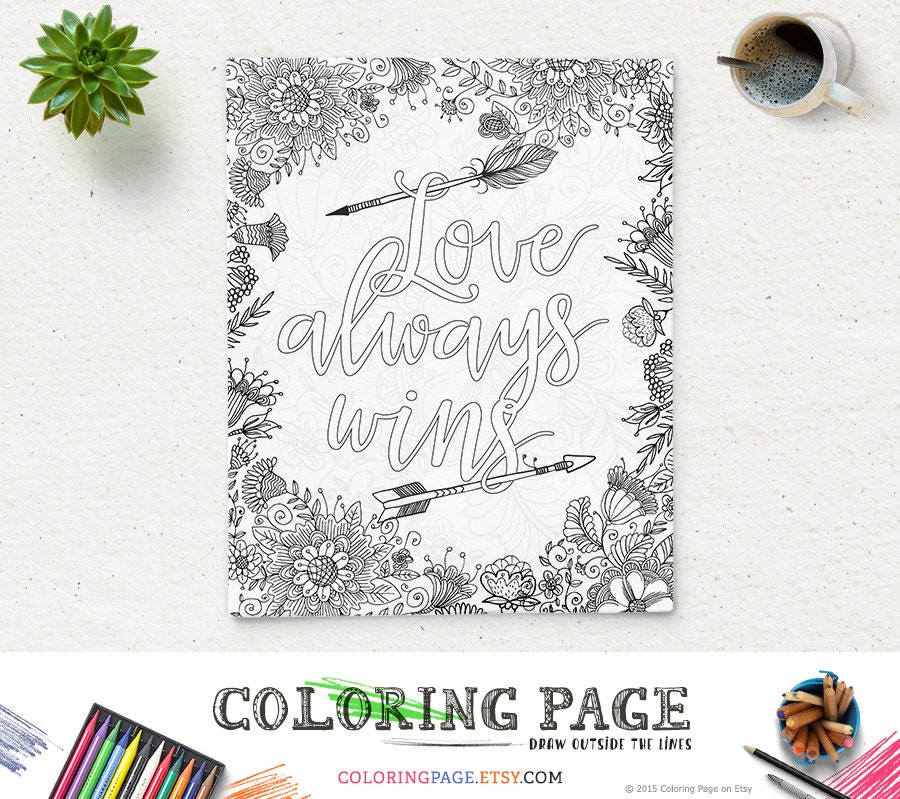 Coloring Page Printable Art Quote Love Always Wins Instant