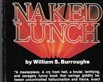 Naked Lunch Paperback by William S. Burroughs  First Black Cat Edition Classic Banned Beat Masterpiece