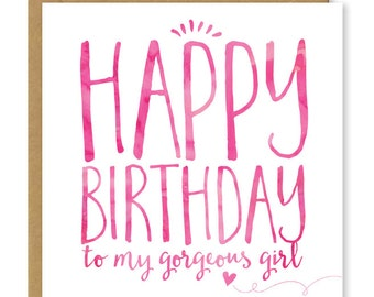 Happy Birthday to my gorgeous girl | Modern birthday card for her