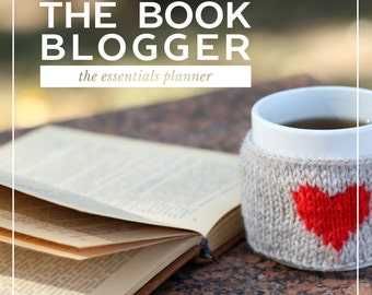 The Book Blogger Essentials Planner (instant download + printable)