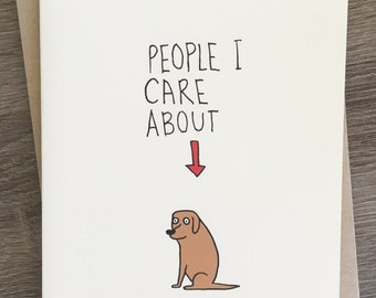 Dog Lover Card - Just Because - Funny Dog Card - Cards for Introverts - Just Because