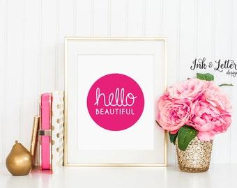 Hello Beautiful Print - Hello Beautiful Wall Art - Pink Wall Art - Pink Nursery Decor - Home Decor - Instant Download - Digital Print - 8x10