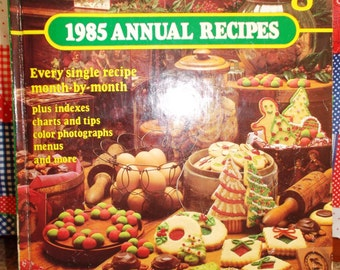 Southern Living 1985 Annual Recipes Cookbook.  Food & Wine U.S. Regional  Southern Cooking Month By Month Recipes!