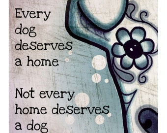 Every Dog Art Print - 8 x 10 - Prints for Pits Rescue Donation