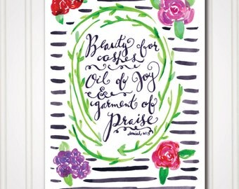 Art Print - Beauty for Ashes - Isaiah 61:3