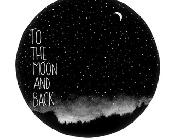 To the Moon and Back -Archival print of original acrylic painting Nursery Gift black and white