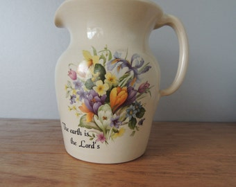 "Floral Yesteryears  ""The Earth is the Lord's"" Kitchen Pitcher. Off White Ceramic Floral Water Pitcher. Marshall Texas Flower Pitcher"