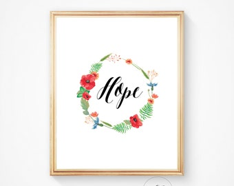 Hope print, hope quote, quote prints, wall quotes, entryway print, all art quotes, printable quotes, wall art prints, inspirational quote