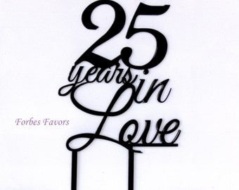 25 Years in Love Acrylic Cake Topper Anniversary