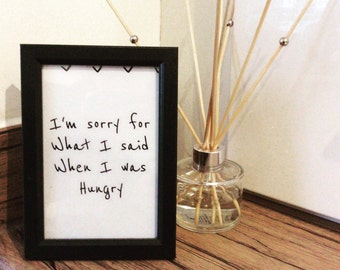 Sorry for what i said when i was hungry frame perfect funnygift for partner/husband