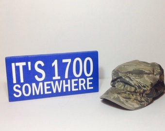It's 1700 Somewhere Wood Painted Sign