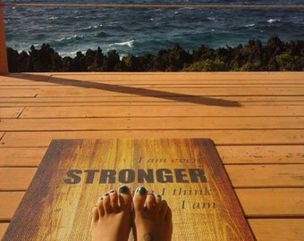 I Am Even Stronger Than I Think I Am, the Affirmation Yoga Mat