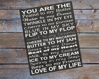 INSTANT DOWNLOAD Love of my Life Sign Chalkboard Sign You are the Peanut to my Butter Digital Download JPEG File Printable Chalkboard Sign