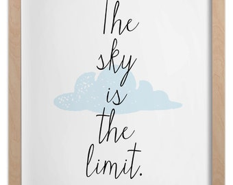 The sky is the limit - Wall Art