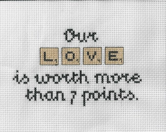 Our love is worth more then 7 points - Custom Crossstitch