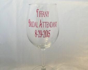 Bridal Attendant Wine Glass, Personalized Wine Glass