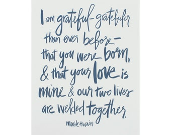 Hand Lettered Mark Twain Quote, Art Print, Love Quote, minimalist
