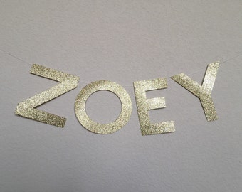 Glitter Name Banner Garland Decor - Birthday - Wedding - Shower - Nursery - Home - Party - CUSTOMIZABLE