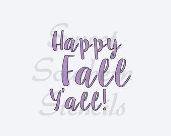 Happy Fall Y'all Stencil