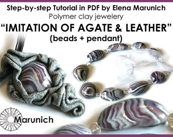 "Polymer clay tutorial ""IMITATION of Agate and Leather. pendant+beads"" PDF"