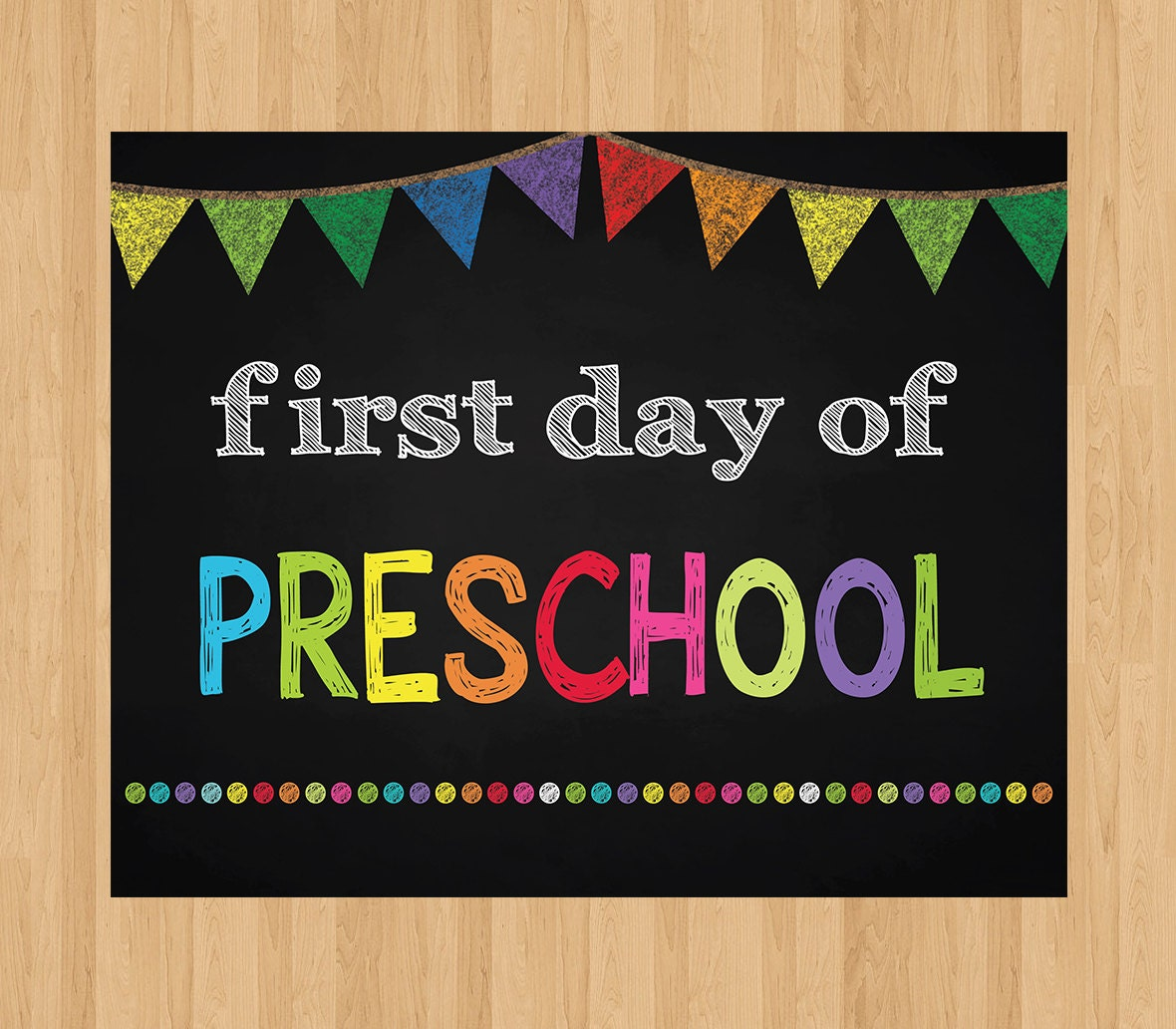 Selective image with first day of preschool sign printable