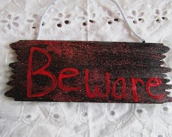 Wood Halloween Beware Sign