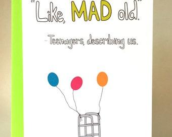 funny birthday, funny birthday card, old birthday, funny greeting card, greeting card, friend card, birthday card, slang card, C-046
