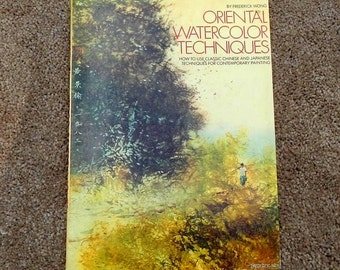 Oriental Watercolor Techniques How To Book by Frederick Wong Vintage Paperback Edition First Printing 1983