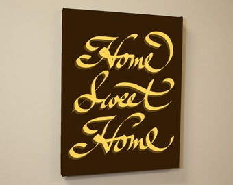 Motivational Inspirational Quote Home Sweet Home Hand Letterd Canvas Print