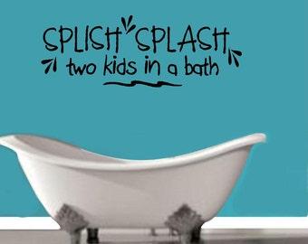 Splish Splash two kids in a Bath ~ Wall Decal