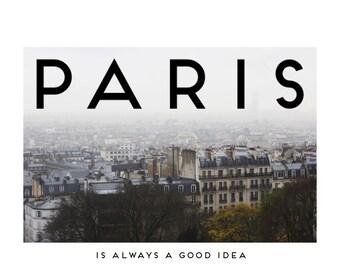 Paris is always a good idea_ Paris Print Poster_Vouge Style _Audrey Hepburn_ Paris Photography-Scandinavian