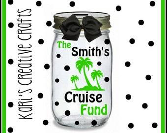 Cruise Fund Jar, Cruise Money Jar, Coin Jar, Mason Jar, Savings Jar, Bank, Coin Bank, Money Bank