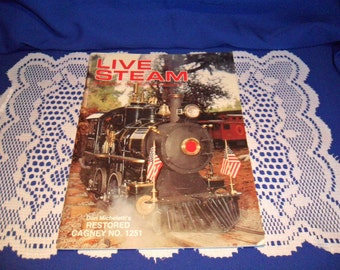 Mar/April 1994 Live Steam magazine is an in-depth guide to the world of miniature steam power. Don Micheletti's Restored Cagney No. 1251