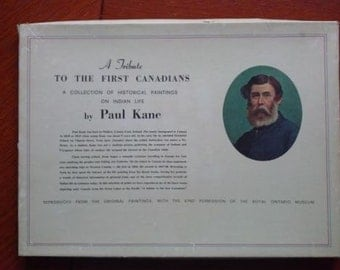 Paul Kane- A Tribute To The First Canadians- 6 Print copy
