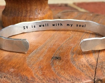 """It is well with my soul - Inside Secret Message Hand Stamped Cuff Stacking Bracelet Personalized 1/4"""" Adjustable Hand Hammered Texture"""