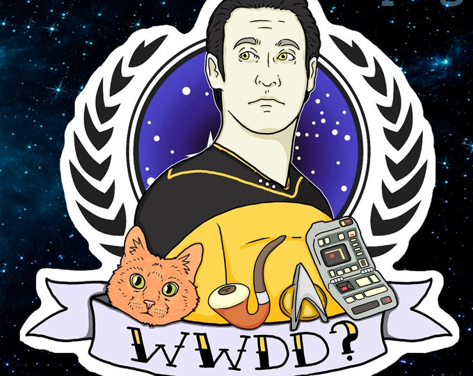 What Would Data Do? ST Sticker, Magnet, or Decal