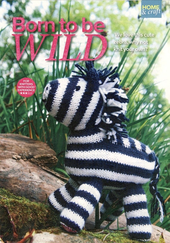 ZEBRA Toy Knitting Pattern Born To Be Wild Yours Magazine