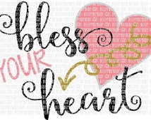 Bless Your Heart with Arrow SVG DFX EPS and png Files for Cutting Machines Cameo or Cricut