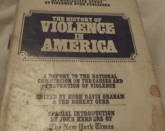 the history of violence in America