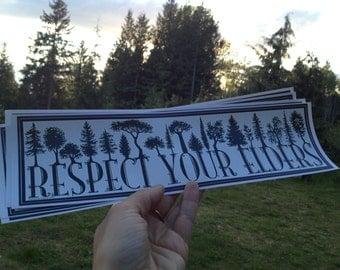 Respect Your Elders BUMPER STICKER