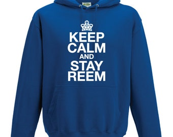 Keep Calm and Stay Reem TOWIE essex Hooded Sweatshirt. Unisex Quality sweatshirt