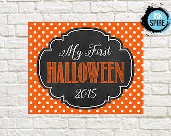 DIGITAL FILE / First Halloween Print / Chalkboard First Halloween Sign / First Halloween Printable