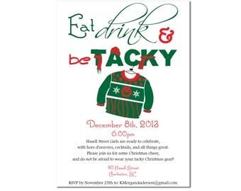 """Tacky Christmas Party Invitation """"Eat, Drink, & be Tacky"""""""