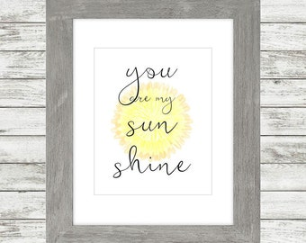 You are my Sunshine - Art Print