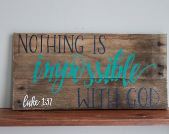 Nothing is Impossible Plaque
