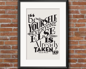Be Yourself Print: Oscar Wilde Quote - Typographic Poster
