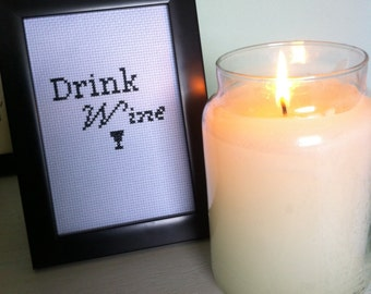 Drink Wine cross stitch frame