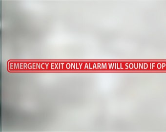 EMERGENCY EXIT ONLY Alarm will Sound If Opened Storefront Business Window/Door Decal. Emergency Exit Sticker